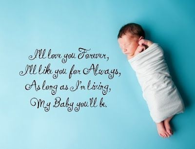 You Are My Baby Forever Quotes Sayings Pinterest Baby Baby