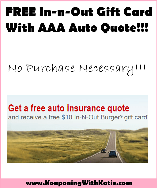Aaa Quote Endearing Free $10 Innout Gift Card With Aaa Auto Quote No Purchase