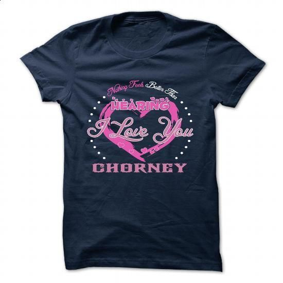 CHORNEY - #small gift #funny shirt
