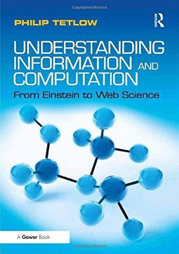 Understanding Information And Computation From Einstein Https Www Amazon Co Uk Dp 1409440397 Ref Cm Sw R Pi Dp Npxpxbtrbpsw Understanding Einstein Ebook