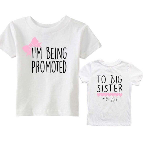 3f2b8d97f6d I m being promoted to big sister shirt - I m going to be a big sister -  Date tee - Due Date - Pregna