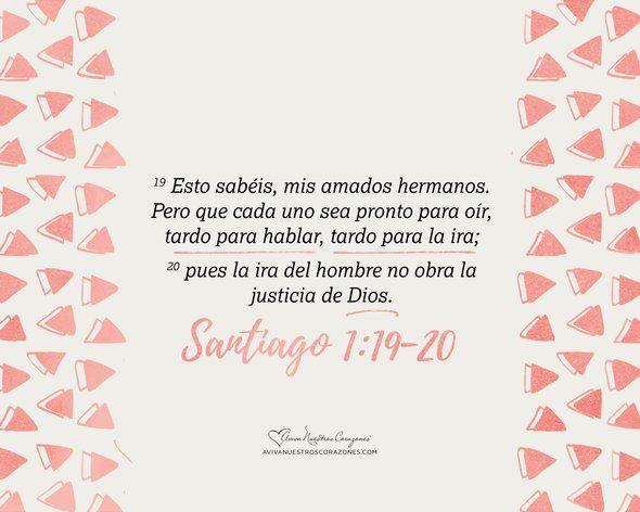 Descarga este fondo de pantalla en tus dispositivos electrónicos y memoriza Santiago 1:19-20.