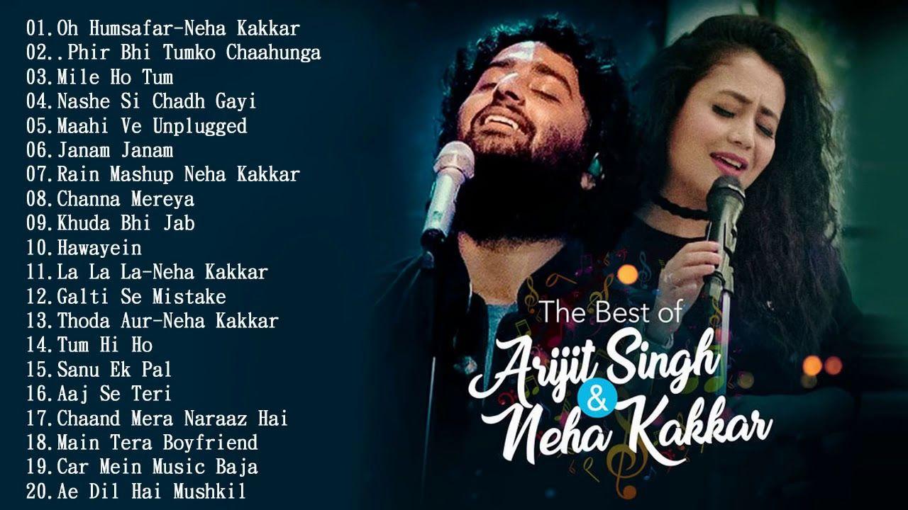 The Best Song Of Arijit Singh & Neha Kakkar Songs 2018 17