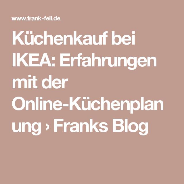 Küchenkauf bei IKEA: Erfahrungen mit der Online-Küchenplanung ... | {Küchenkauf 11}