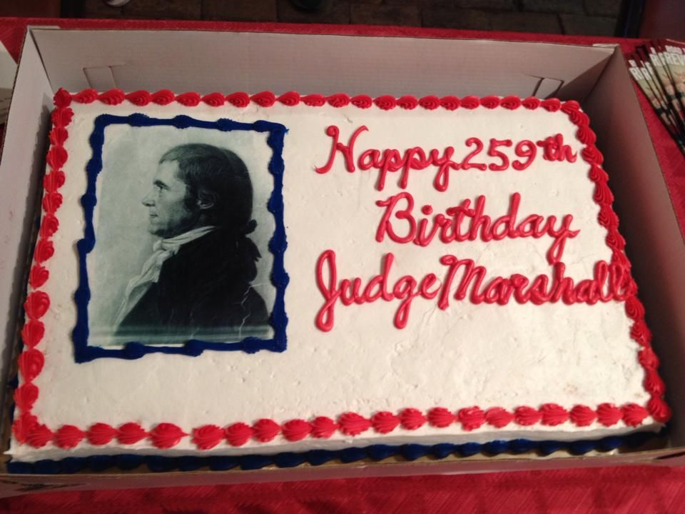 Thanks to everyone who made it out for John Marshall's Birthday last Saturday! Happy 259th! #birthday #cake #thanks