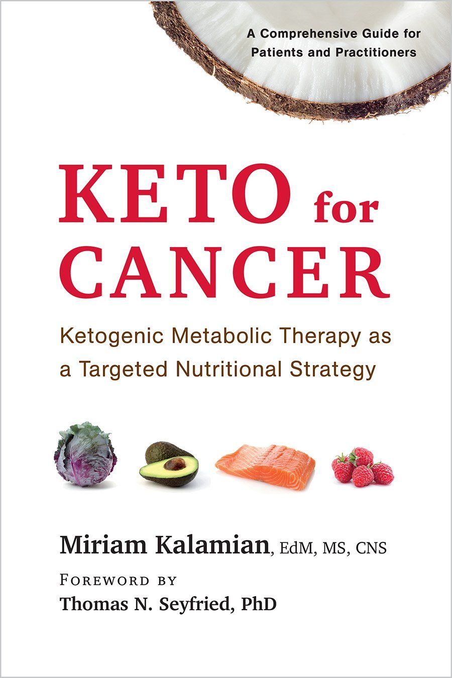 Hot Tips: Keto Diet Calculator Keto for Cancer by Miriam Kalamian at Chelsea Green Publishing