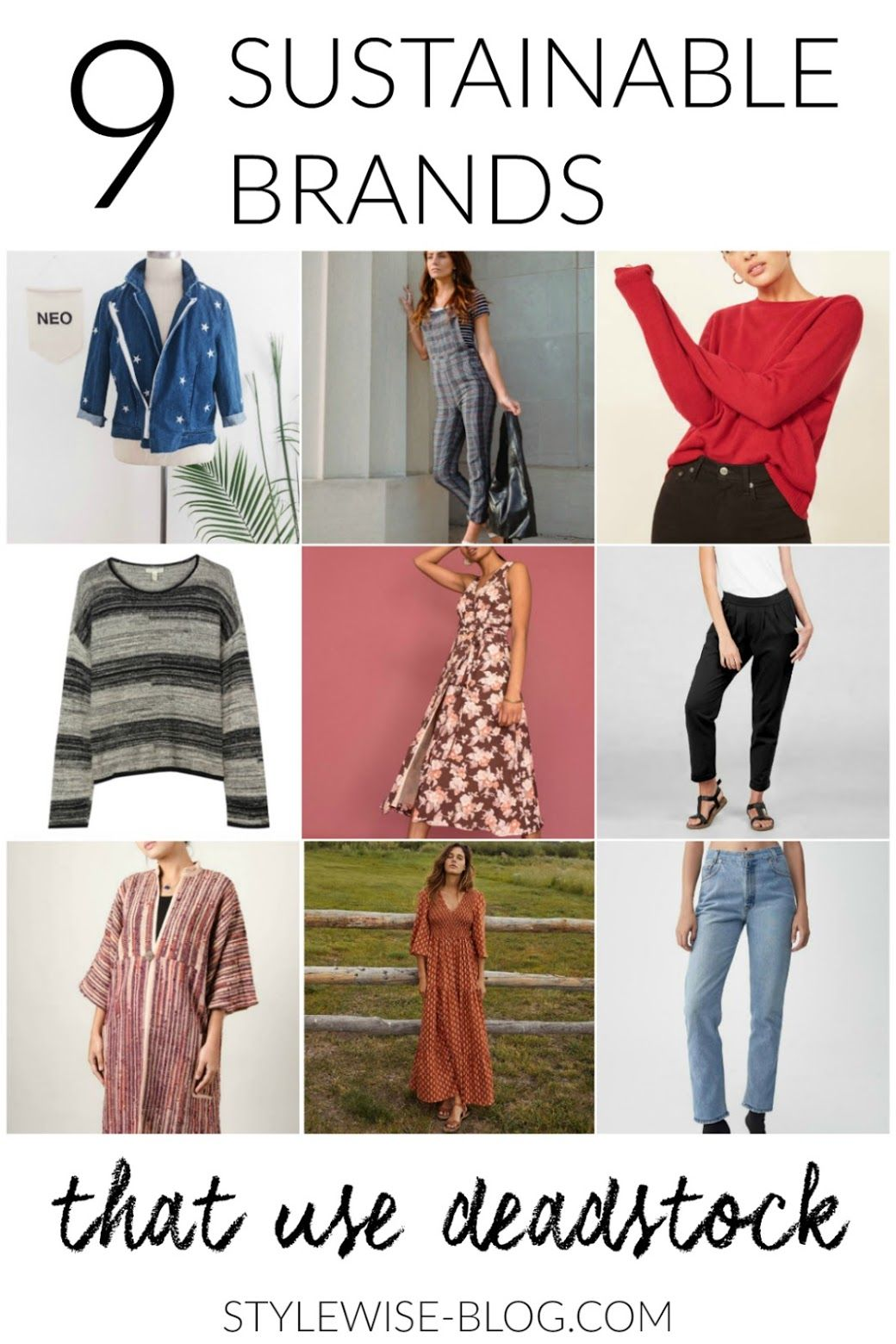 9 Sustainable Fashion Brands That Use Recycled And Deadstock Fabrics Style Wise Ethical Fashion Clothes Sustainable Fashion Fashion