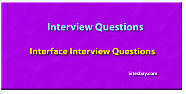 Interface Interview questions in java