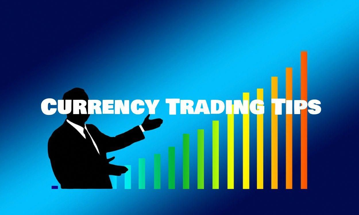 Currency Trading Tips Why Always Looking Currency Trading Tips