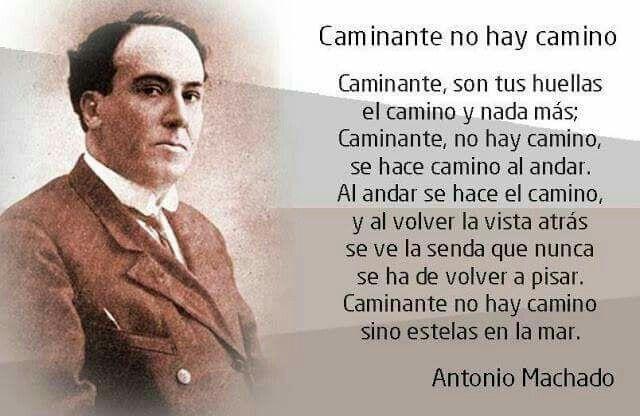 Caminante No Hay Camino De Antonio Machado Antonio