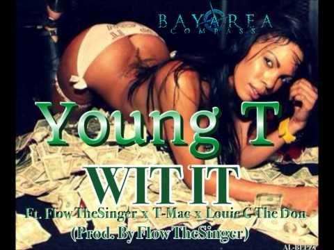 New Music: Wit It by Young T ft @FlowThaSinger @TMacMusik & Louie G The Don http://bayareacompass.blogspot.com/2013/09/new-music-wit-it-by-young-t-ft-flow.html @Young_T_Armada @LOUI3GTHEDON