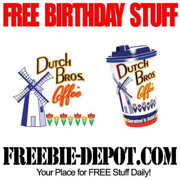 Birthday Freebie Dutch Bros Coffee Free Bday Drink Dutch Bros Free Birthday Stuff Dutch Bros Drinks