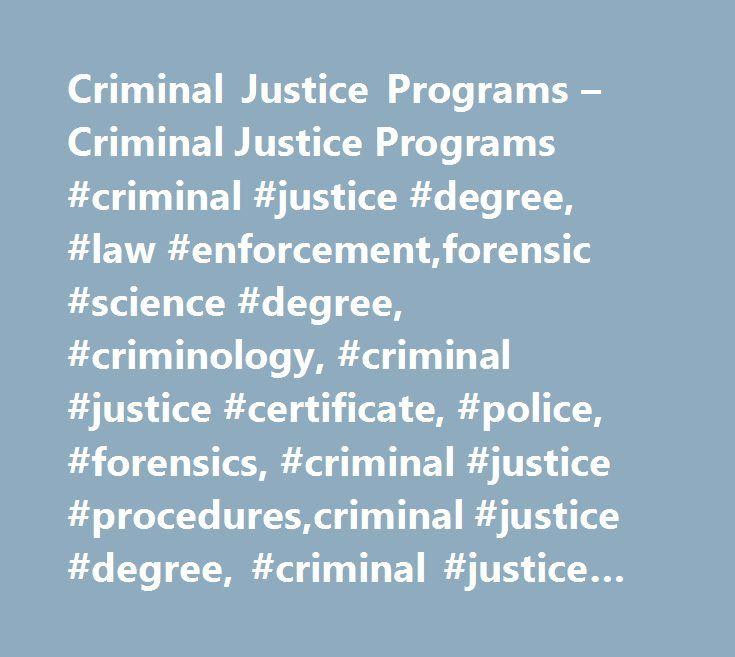 Criminal Justice Programs – Criminal Justice Programs #criminal ...