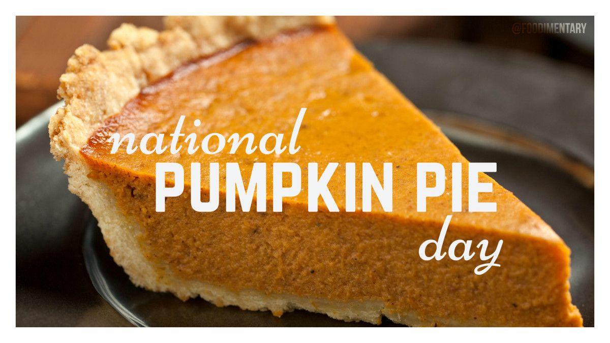 October 12th Is National Pumpkin Pie Day Nationalpumpkinpieday Food Holiday Recipes Sweet Treats