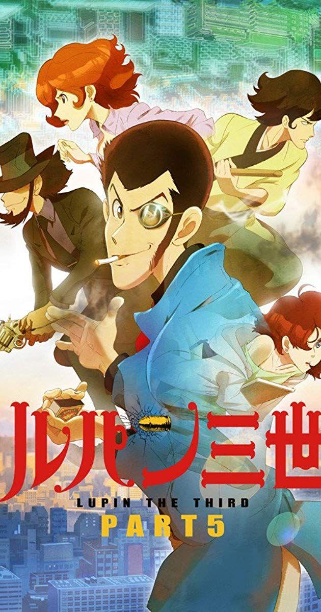 Lupin III (TV Series 2018) IMDb Lupin iii, Anime