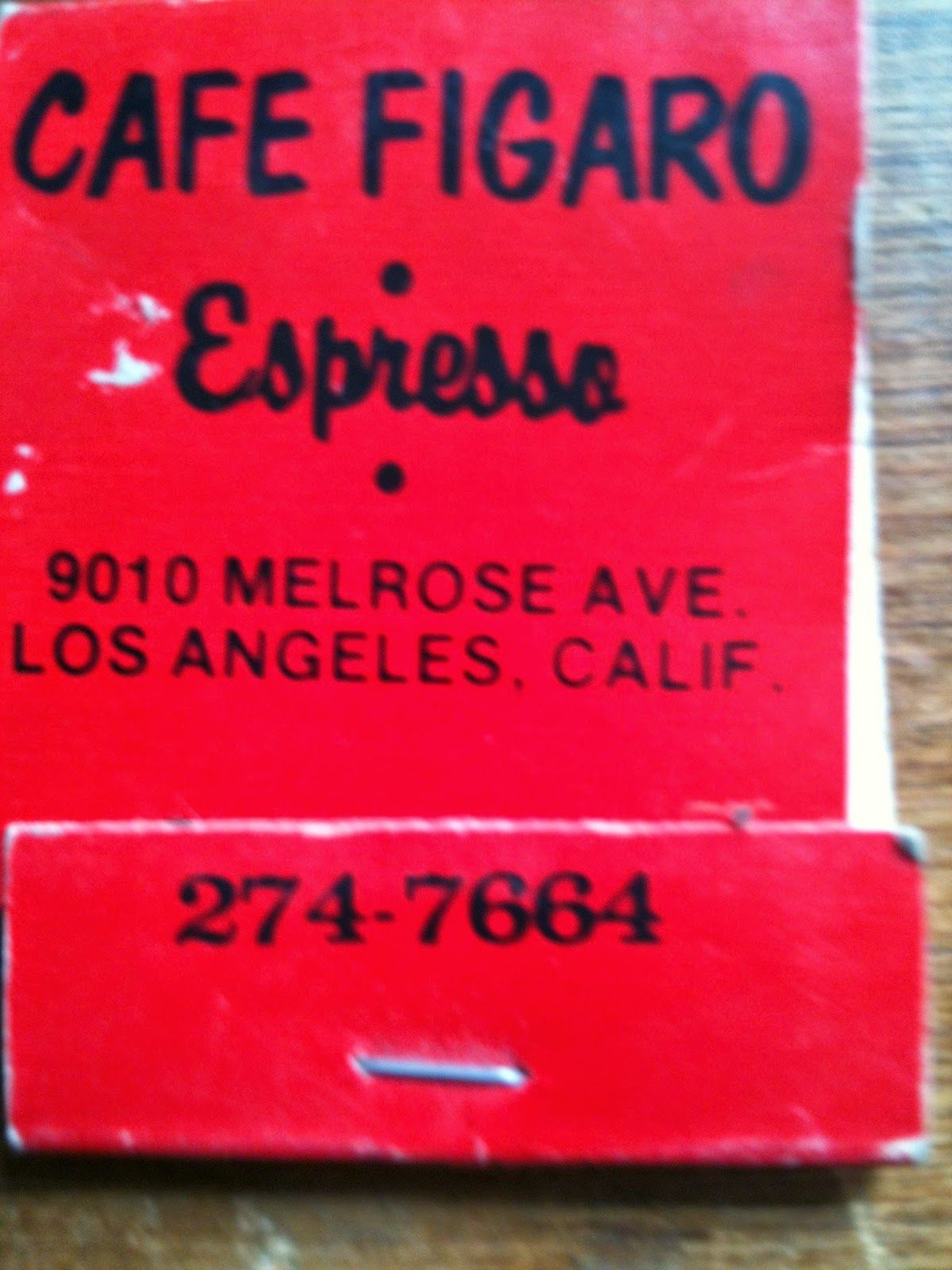 I Loved Cafe Figaro On Melrose Not To Be Confused With Figaro Bistrot Sadly Cafe Figaro Closed In 1997 I Had Several Dates The Love Cafe Cafe Matchbook
