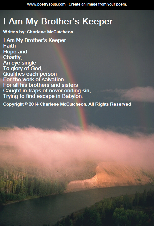 I Am My Brothers Keeper My Poems Poetry Art Poetry Poems