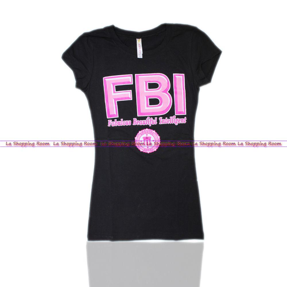 Women Funny T-Shirt FBI Fabulous Beatiful Intelligent S M ...