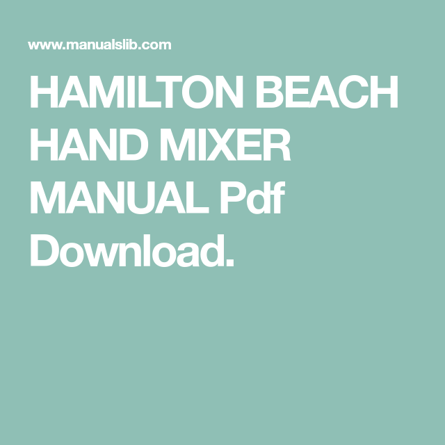 Hamilton Beach Hand Mixer Manual Pdf Download Hamilton Beach Hand Mixer Hamilton Beach Hand Mixer