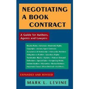 Negotiating A Book Contract A Guide For Authors Agents And