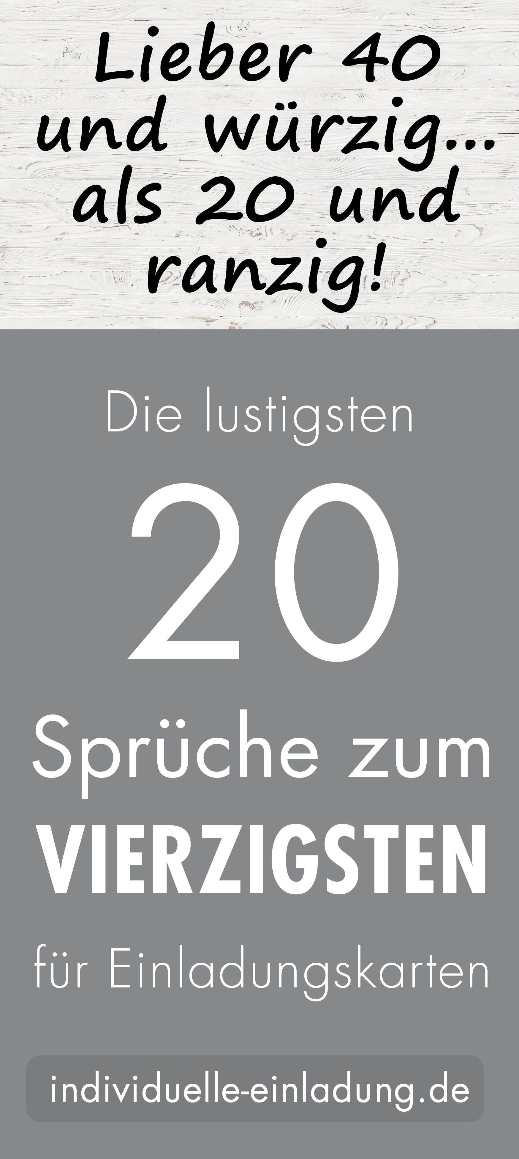 Die Lustigsten 20 Spruche Zum 40 Geburtstag Spruche Zum 40 20 Geburtstag Spruch Spruche Zum 40 Geburtstag