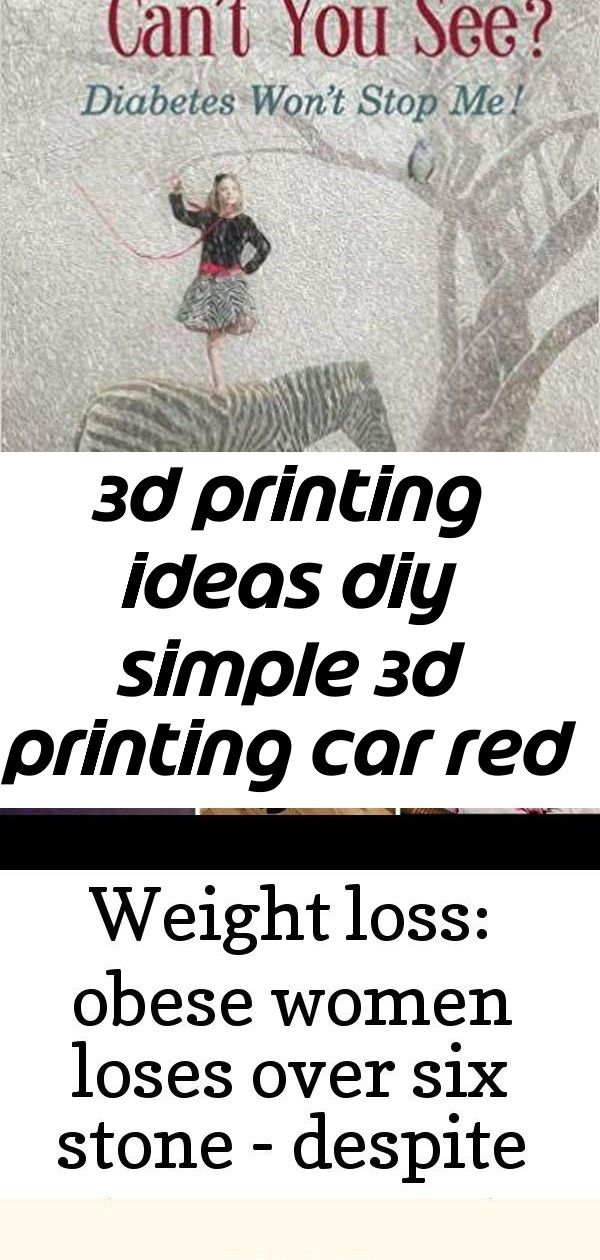 3d printing ideas diy simple 3d printing car red code 1410134792 6 3D Printing Ideas DIY Simple 3D Printing Car Red Code 1410134792 Weight loss Obese women lost six stone...