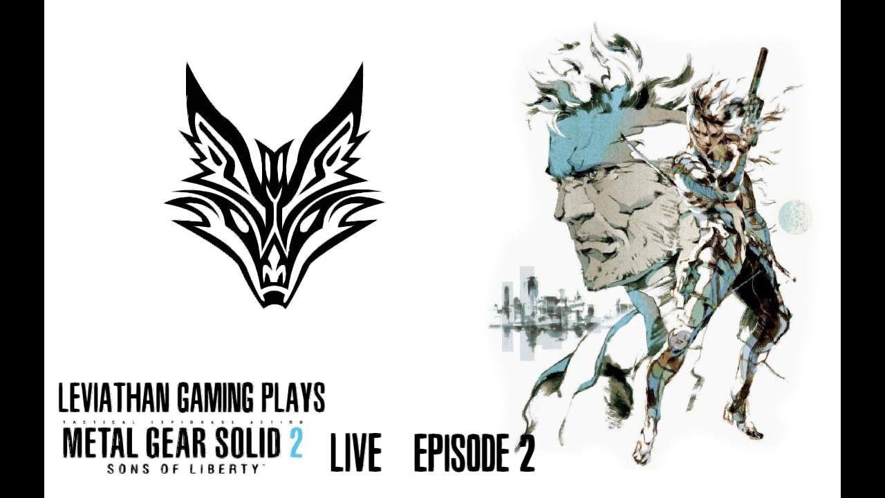 Leviathan Gaming Plays Metal Gear Solid 2 LIVE Episode 2 #MetalGearSolid #mgs #MGSV #MetalGear #Konami #cosplay #PS4 #game #MGSVTPP