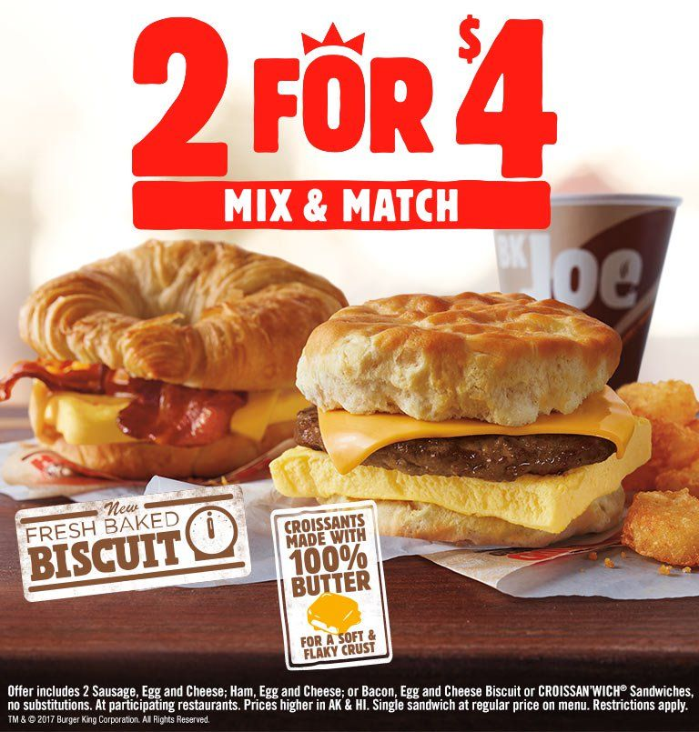 2 For 4 Mix And Match Burger Bacon Egg And Cheese Burger King