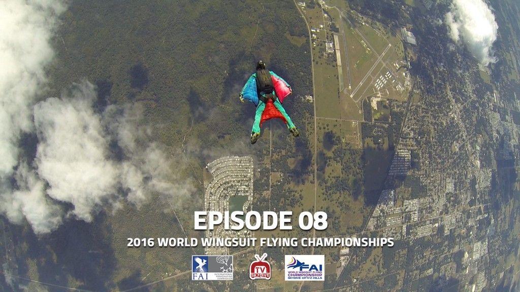2016 World Wingsuit Flying Championships Episode 08 Fai Uspa Skydivetv Paragear Goldenknights Amrygk Skydivecity Wingsuit Flying Skydive City World