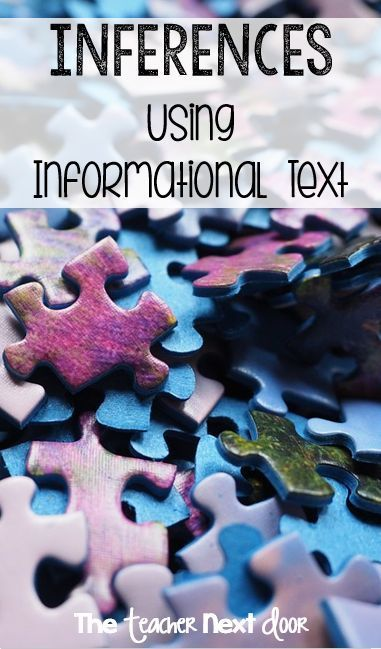 See How I Teach Inferences Using Informational Text As A Key Part Of