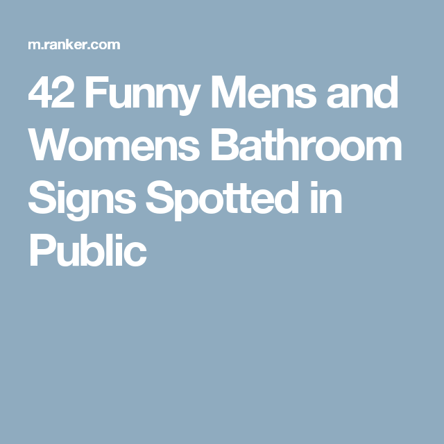 mens bathroom sign png. 42 Funny Mens And Womens Bathroom Signs Spotted In Public Sign Png