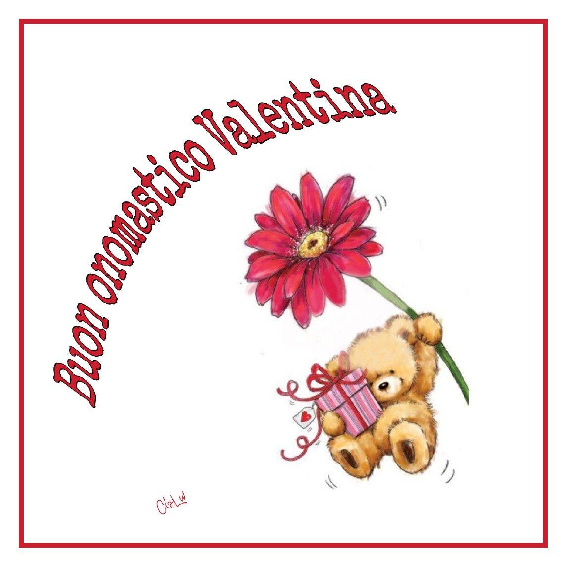 Buon Onomastico Valentina Compleanni Onomastici E Anniversari