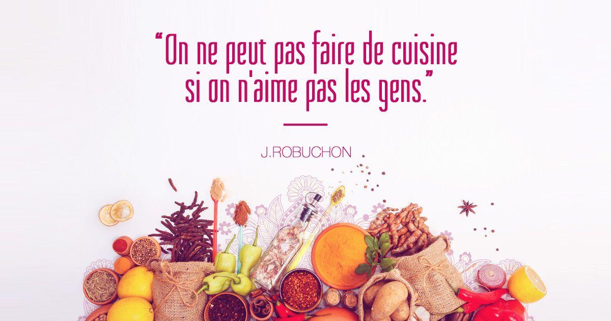 citation cuisine - joël robuchon | citations cuisine | pinterest