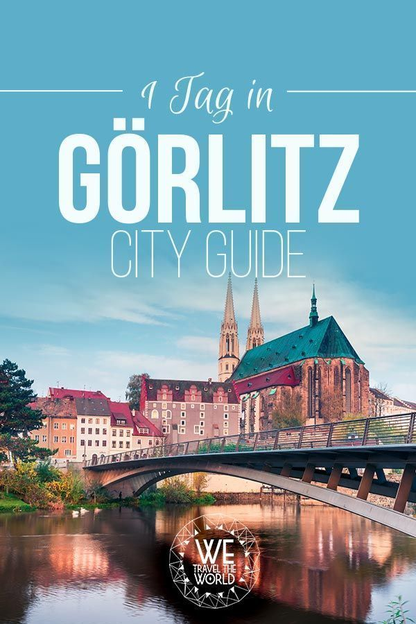 Ein Tag in Görlitz: 7 Dinge, die du in Görlitz unbedingt gemacht haben solltest #travelbugs