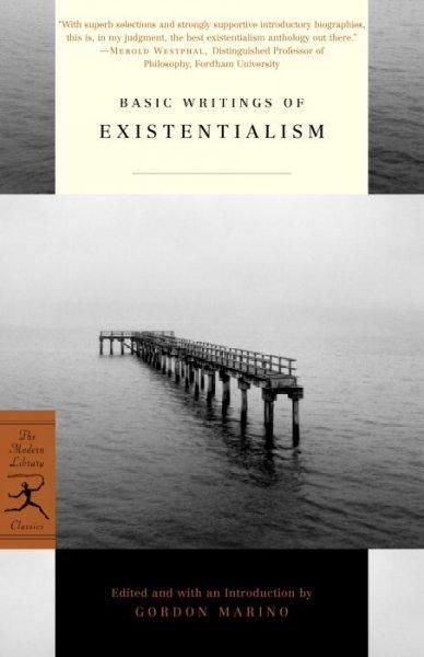 Basic Writings Of Existentialism Modern Library Classics Modern