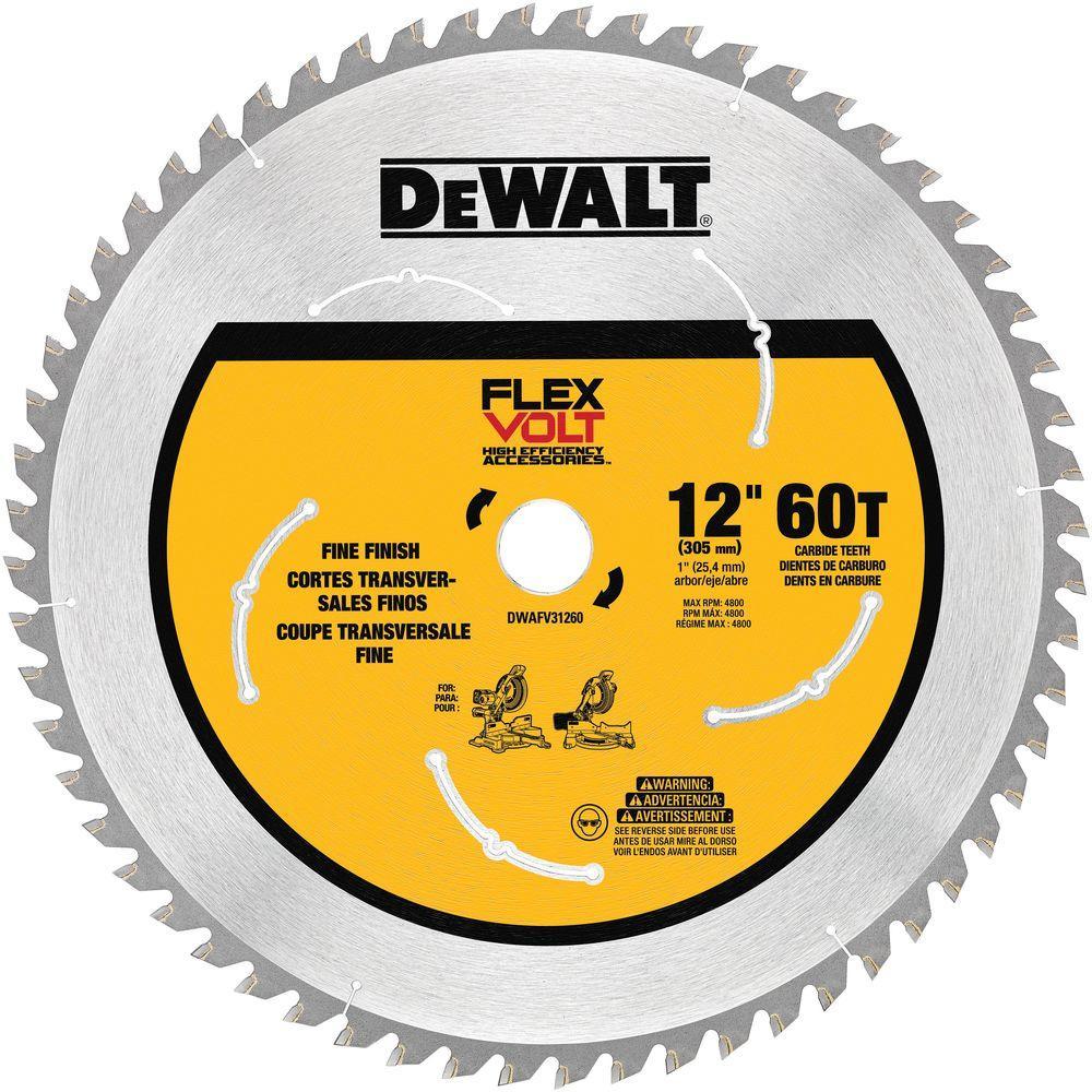 Dewalt Flexvolt 12 In 60 Teeth Carbide Tipped Miter Saw Blade Circular Saw Blades Table Saw Blades Circular Saw