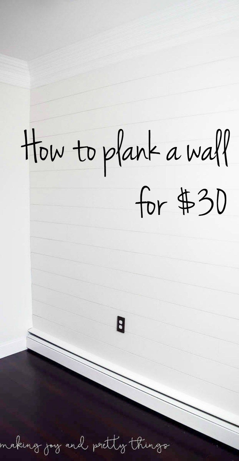 Photo of How to Plank a Wall for $30 (DIY Shiplap)