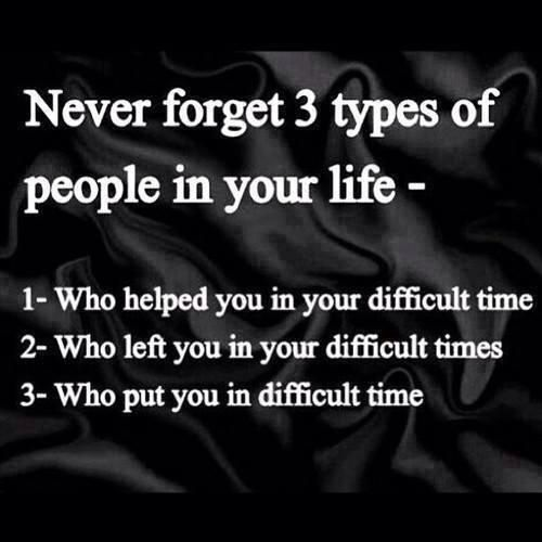 Never Forget Those Who Stood By Your Side During The Storm And