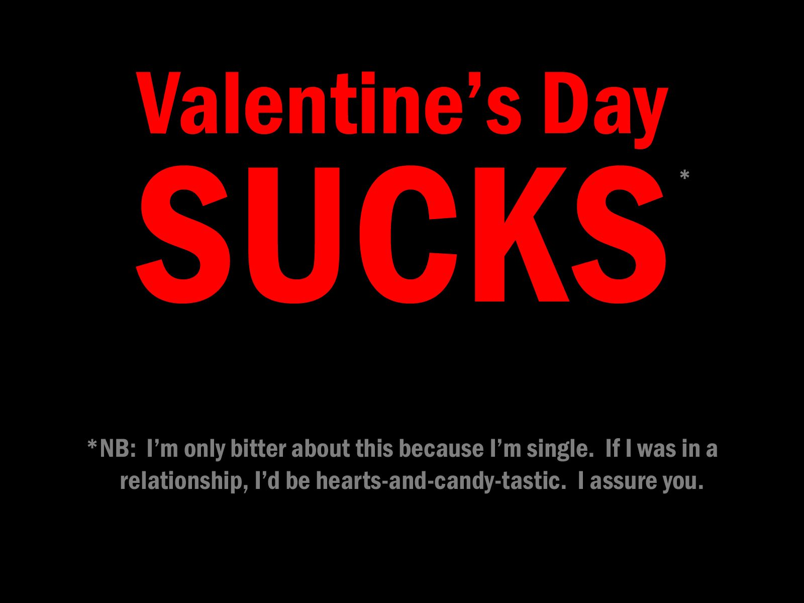 Valentine S Day The Relationship Free Perspective Humor