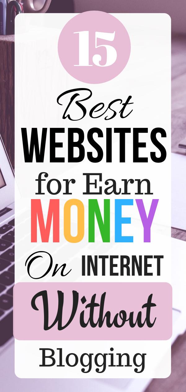 15 besten Websites für Geld verdienen im Internet ohne Bloggen    – Make Money Online