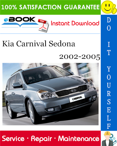 Kia Carnival Sedona Service Repair Manual 2002 2005 Download In 2020 Repair Manuals Kia Repair