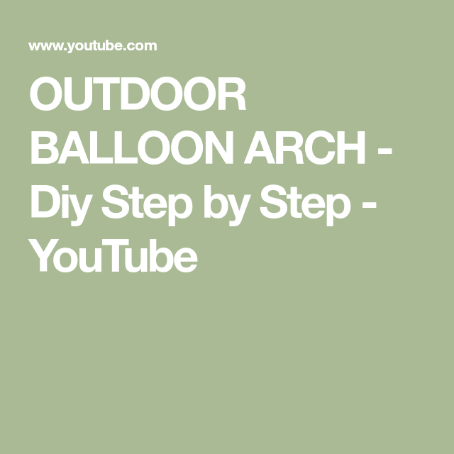 OUTDOOR BALLOON ARCH - Diy Step by Step #balloonarch