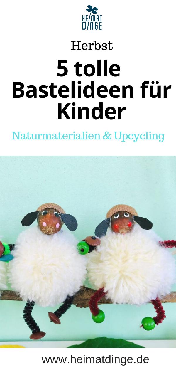 Herbstbasteln mit Kindern: 5 zauberhafte Bastelideen für den Herbst #bastelnmitkastanienkinder