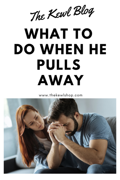What To Do When He Pulls Away   The Kewl Blog   Breaking up with