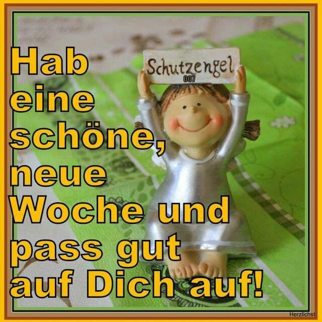schöne woche sprüche Schöne Woche | GUTEN MORGEN , GUTEN TAG | Good morning, Monday  schöne woche sprüche