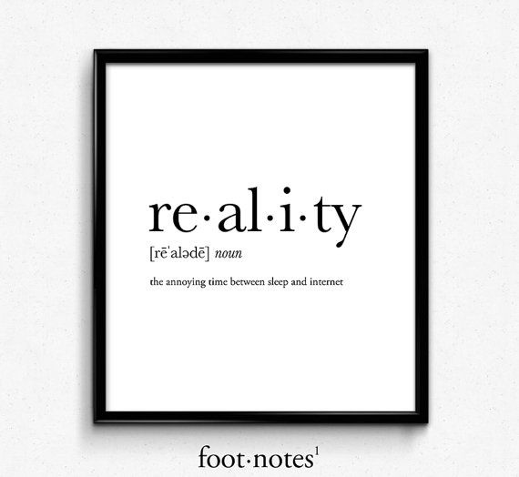 Reality definition college dorm girl dictionary by footnotestudios