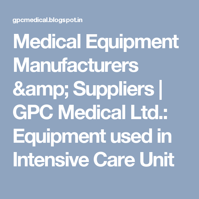 Medical Equipment Manufacturers & Suppliers | GPC Medical