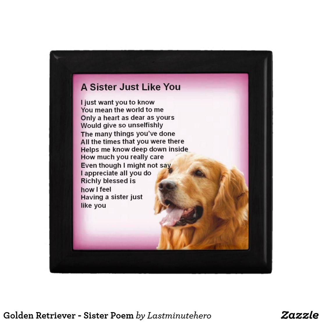 Golden Retriever Sister Poem Gift Box Zazzle Co Uk Sister
