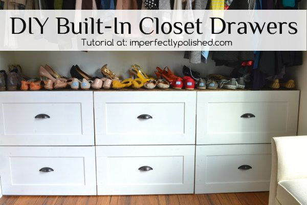 DIY Built-In Closet Drawers Tutorial & DIY Built-In Closet Drawers Tutorial | DIY Home Projects | Pinterest ...