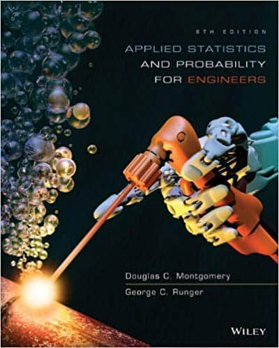 Applied Statistics and Probability for Engineers (6th